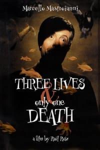 Trois vies et une seule mort