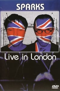 Sparks - Live in London