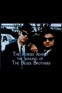 The Stories Behind the Making of 'The Blues Brothers'