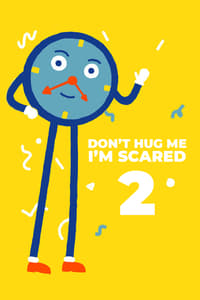Don't Hug Me I'm Scared 2