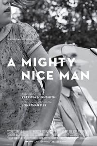 A Mighty Nice Man