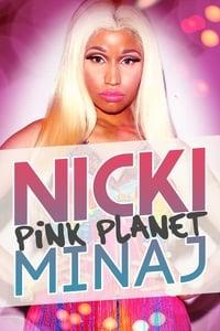 Nicki Minaj: Pink Planet (2013)