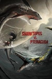 Sharktopus vs. Pteracuda