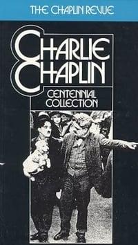 The Chaplin Revue: Charlie Chaplin Centennial Collection