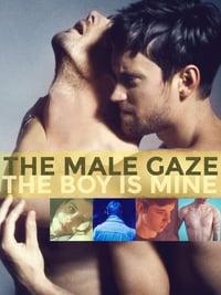 The Male Gaze: The Boy Is Mine (2020)