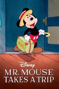Mr. Mouse Takes a Trip (1940)