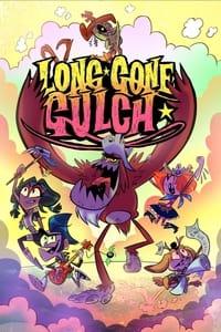 Long Gone Gulch