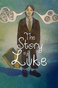 The Story of Luke (2013)