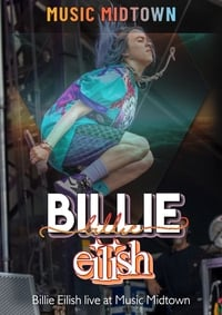 Billie Eilish: Live at Music Midtown 2019