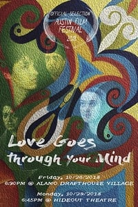 Love Goes Through Your Mind (2018)