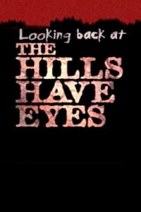 Looking Back at 'The Hills Have Eyes'