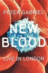 copertina film Peter+Gabriel%3A+New+Blood+-+Live+in+London 2011