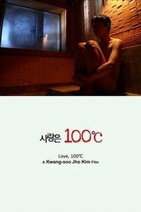 Love, 100°C (2010)