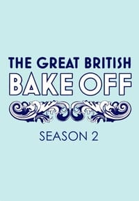 The Great British Bake Off S02E07