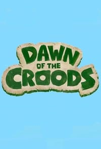 Dawn of the Croods S01E11