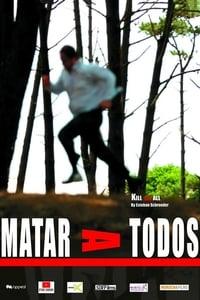 Matar a todos (2007)