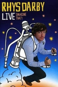 Rhys Darby Live - Imagine That!