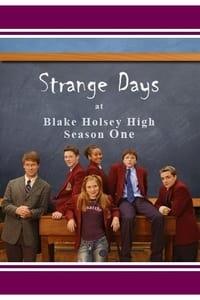 Strange Days at Blake Holsey High (2002)