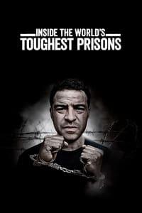 copertina serie tv Inside+the+World%27s+Toughest+Prisons 2016