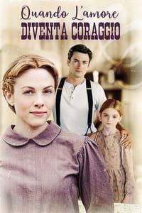 copertina film Quando+l%27amore+diventa+coraggio 2011