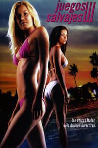 Juegos salvajes III (2005)