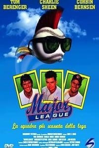 copertina film Major+League+-+La+squadra+pi%C3%B9+scassata+della+lega 1989