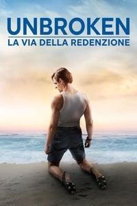 copertina film Unbroken%3A+La+via+della+redenzione 2018