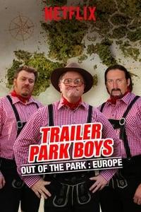 Trailer Park Boys: Out of the Park: Europe S01E02