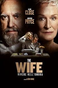 copertina film The+Wife+-+Vivere+nell%27ombra 2018