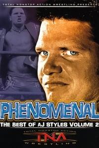 TNA Wrestling: Phenomenal - The Best of AJ Styles Vol. 2