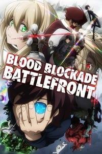 copertina serie tv Blood+Blockade+Battlefront 2015