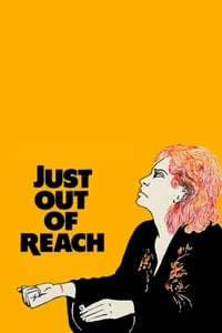 Just Out Of Reach