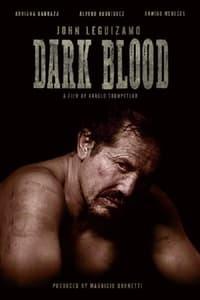 Dark Blood (2021)