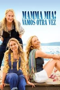 VER Mamma Mia! Una y otra vez Online Gratis HD