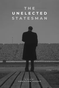 The Unelected Statesman