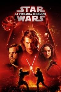 VER La guerra de las galaxias. Episodio III: La venganza de los Sith Online Gratis HD