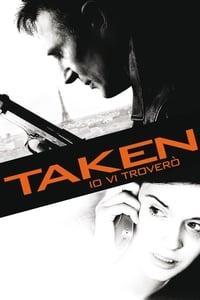 copertina film Taken%3A+Io+vi+trover%C3%B2 2008