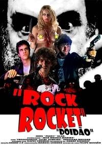 Rock Rocket: Doidão