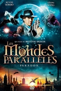 Les Mondes parallèles : Paradoxe (2010)