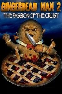 copertina film Gingerdead+Man+2%3A+Passion+of+the+Crust 2008