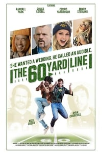 copertina film The+60+Yard+Line 2017