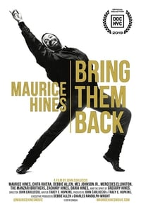 Maurice Hines: Bring Them Back (2019)