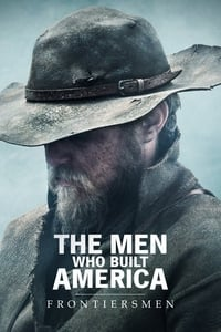 The Men Who Built America: Frontiersmen S01E01