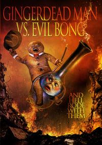 copertina film Gingerdead+Man+vs.+Evil+Bong 2013