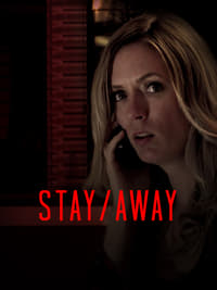 Stay/Away