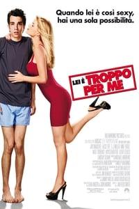 copertina film Lei+%C3%A8+troppo+per+me 2010