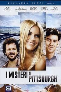 copertina film I+misteri+di+Pittsburgh 2008