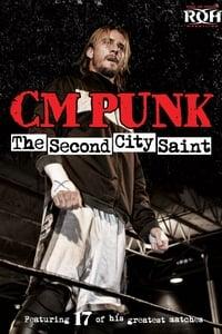CM Punk: The Second City Saint