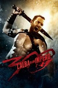 copertina film 300+-+L%27alba+di+un+impero 2014