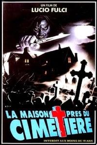 La Maison près du Cimetière (1981)